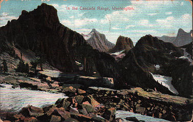 [i:79c837b011]In the Cascade Range, Washington.[/i:79c837b011] Mailed July 22, 1908.